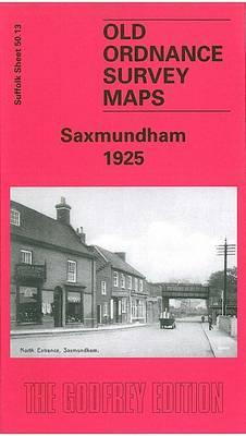 Saxmundham 1925: Suffolk Sheet 50.13 - Old O.S. Maps of Suffolk (Sheet map, folded)