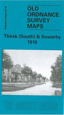 Thirsk (South) and Sowerby 1910: Yorkshire Sheet 87.15 - Old O.S. Maps of Yorkshire (Sheet map, folded)