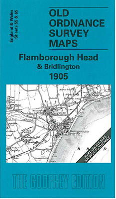Flamborough Head and Bridlington 1905: One Inch Sheet 055 - Old Ordnance Survey Maps - Inch to the Mile (Sheet map, folded)