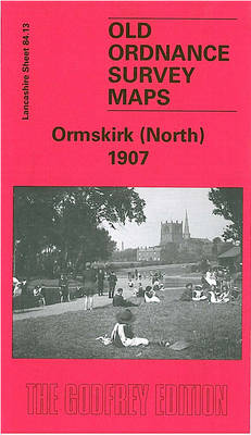 Ormskirk (North) 1907: Lancashire Sheet 84.13 - Old O.S. Maps of Lancashire (Sheet map, folded)
