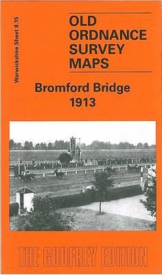 Bromford Bridge 1913: Warwickshire Sheet 8.15 - Old O.S. Maps of Warwickshire (Sheet map, folded)