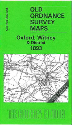 Oxford, Witney and District 1893: One Inch Map 236 - Old Ordnance Survey Maps of England & Wales (Sheet map, folded)