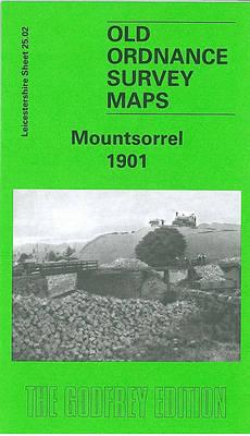 Mountsorrel 1901: Leicestershire Sheet 25.02 - Old O.S. Maps of Leicestershire (Sheet map, folded)
