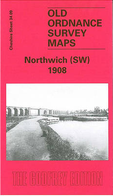 Northwich (SW) 1908: Cheshire Sheet 34.09 - Old O.S. Maps of Cheshire (Sheet map, folded)