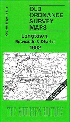 Longtown, Bewcastle and District 1902 - Old Ordnance Survey Maps - Inch to the Mile (Sheet map, folded)