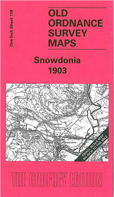 Snowdonia 1903: One Inch Sheet 119 - Old Ordnance Survey Maps - Inch to the Mile No. 119 (Sheet map, folded)