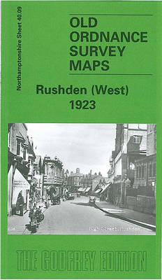 Rushden West 1923: Northamptonshire Sheet 40.09 - Old Ordnance Survey Maps of Northamptonshire (Sheet map, folded)