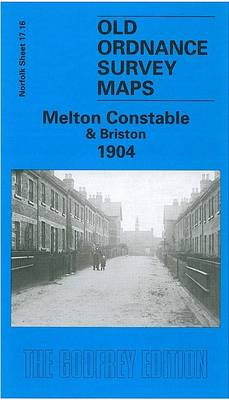 Melton Constable and Briston 1904: Norfolk Sheet 17.16 - Old O.S. Maps of Norfolk (Sheet map, folded)