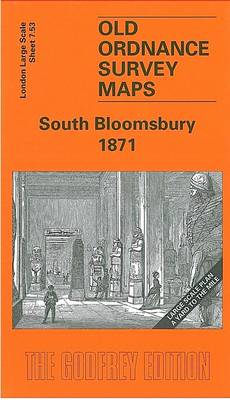 South Bloomsbury 1871: London Large Scale 07.53 - Old Ordnance Survey Maps of London Large Yard to the Mile (Sheet map, folded)