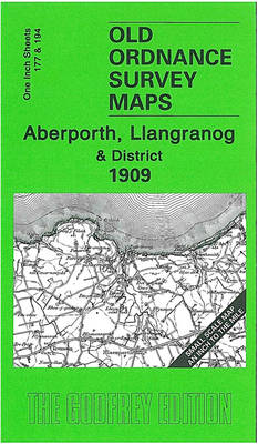 Aberporth, Llangranog and District 1909: One Inch Sheet 177/194 - Old Ordnance Survey Maps - Inch to the Mile (Sheet map, folded)