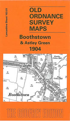 Boothstown and Astley Green 1904: Lancashire Sheet 103.01 - Old O.S. Maps of Lancashire (Sheet map, folded)