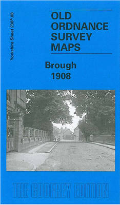 Brough 1908: Yorkshire Sheet 238.08 - Old Ordnance Survey Maps of Yorkshire (Sheet map, folded)
