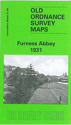Furness Abbey 1931: Lancashire Sheet 21.04 (Sheet map, folded)