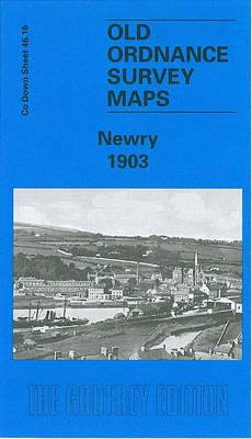 Newry 1903: Co Down Sheet 46.16 (Sheet map, folded)