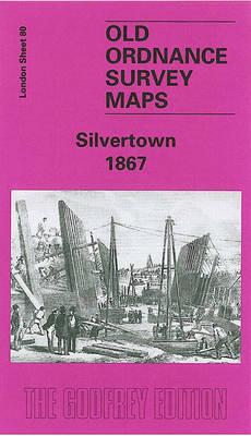 Silvertown 1867: London Sheet 80 - Old O.S. Maps of London (Sheet map, folded)