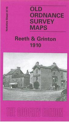 Reeth and Grinton 1910: Yorkshire Sheet 37.15 - Old O.S. Maps of Yorkshire (Sheet map, folded)