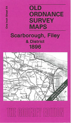 Scarborough, Filey and District 1896: One Inch Sheet 54 - Old Ordnance Survey Maps - Inch to the Mile (Sheet map, folded)