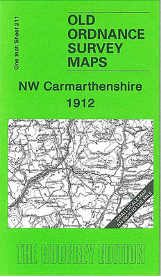 NW Carmarthenshire 1912: One Inch Sheet 211 - Old Ordnance Survey Maps - Inch to the Mile (Sheet map, folded)
