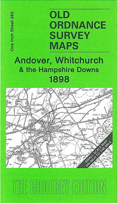 Andover, Whitchurchand the Hampshire Downs 1898: One Inch Map 283 - Old Ordnance Survey Maps - Inch to the Mile (Sheet map, folded)