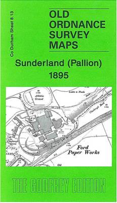 Sunderland (Pallion) 1895: Durham Sheet 8.13 - Old Ordnance Survey Maps of County Durham (Sheet map, folded)