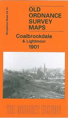 Coalbrookdale and Lightmoor 1901: Shropshire Sheet 43.10 (Sheet map, folded)