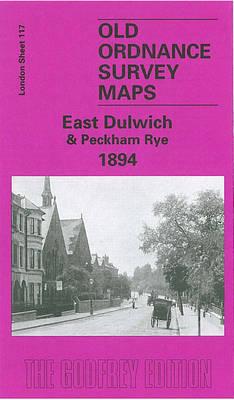 East Dulwich 1894: London Sheet 117.2 - Old Ordnance Survey Maps of London (Sheet map, folded)