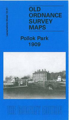 Pollok Park 1909: Lanarkshire Sheet 10.01 (Sheet map, folded)