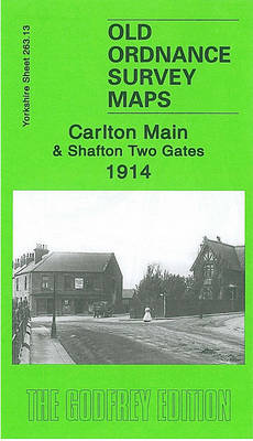 Carlton Main and Shafton Two Gates 1914: Yorkshire Sheet 263.13 - Old Ordnance Survey Maps of Yorkshire (Sheet map, folded)