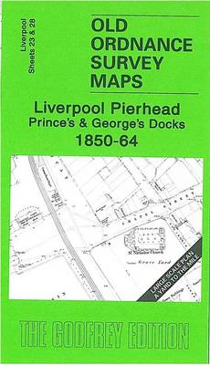 Liverpool Pierhead, Prince's and George's Docks 1850-64: Liverpool Sheets 23 and 28 (Sheet map, folded)