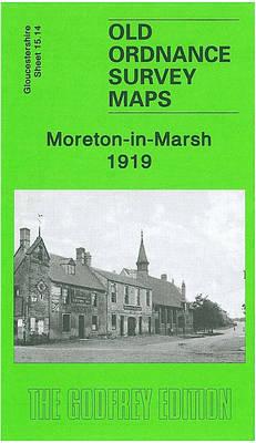 Moreton-in-Marsh 1919: Gloucestershire Sheet 15.14 (Sheet map, folded)
