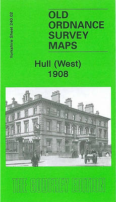 Hull (West) 1908: Yorkshire Sheet 240.02 - Old Ordnance Survey Maps of Yorkshire (Sheet map, folded)
