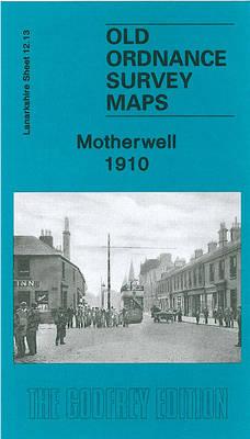 Motherwell 1910: Lanarkshire Sheet 12.13 (Sheet map, folded)