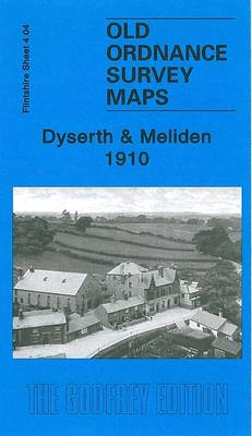 Dyserth and Meliden 1910: Flintshire Sheet 4.04 - Old Ordnance Survey Maps of Flintshire (Sheet map, folded)