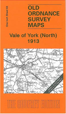 Vale of York (North) 1913: One Inch Sheet 63 - Old Ordnance Survey Maps - Inch to the Mile (Sheet map, folded)