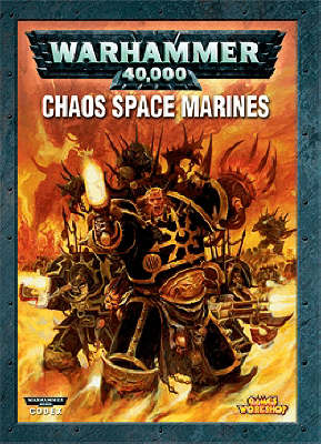 Chaos Space Marines - Warhammer 40, 000 Codex (Paperback)