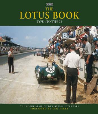 The Lotus Book: Type 1 to Type 72 (Hardback)