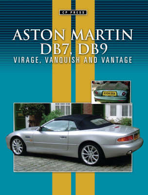 Aston Martin DB7 and DB9: Virage Vanquish Vantage (Paperback)