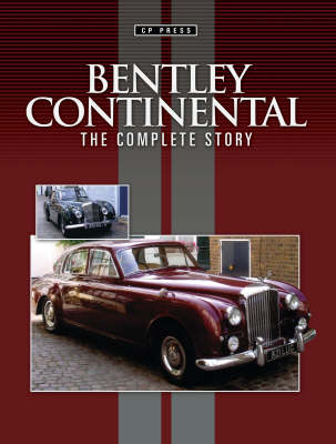 Bentley Continental: The Complete Story (Paperback)
