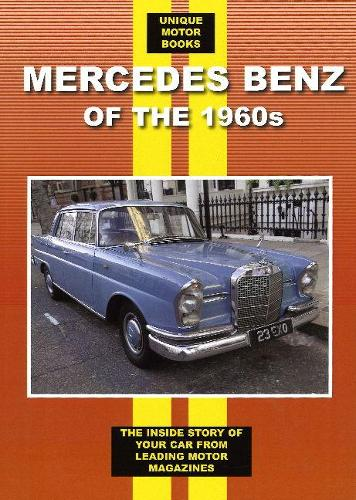 Mercedes Benz Saloons, Coupes and Cabriolets 1960-1969 (Paperback)