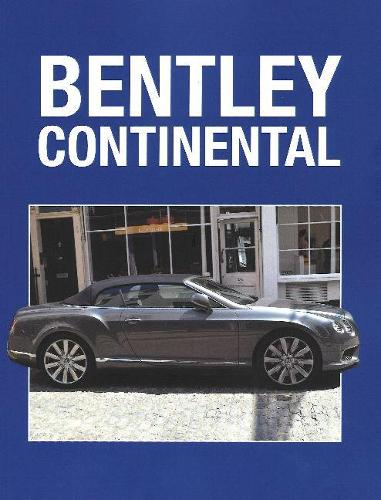 Bentley Continental (Paperback)