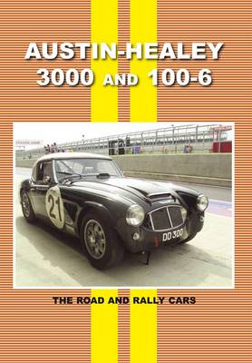 Austin Healey 3000 and 100 - 6 (Paperback)