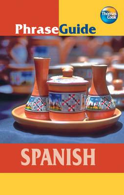 Spanish - PhraseGuide S. (Paperback)