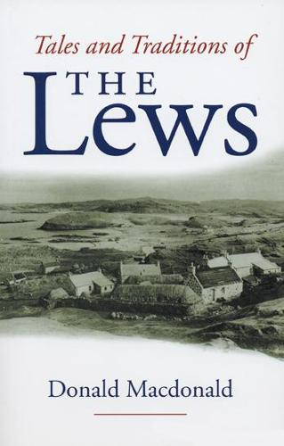 Tales and Tradition of the Lews (Paperback)