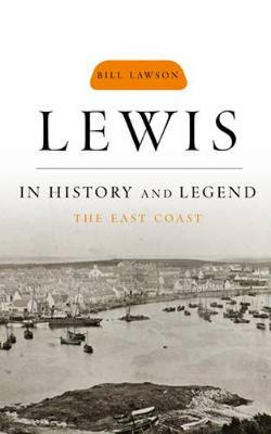Lewis in History and Legend: The East Coast (Paperback)