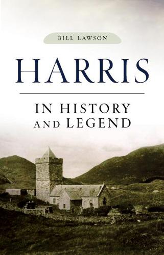 Harris in History and Legend (Paperback)