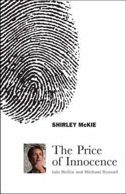 Shirley McKie: The Price of Innocence (Paperback)