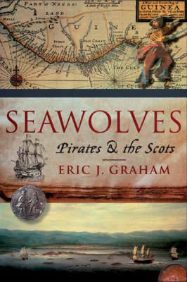 Seawolves: Pirates and the Scots (Paperback)