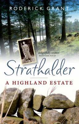 Strathalder: A Highland Estate (Paperback)