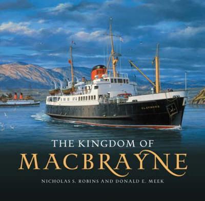 The Kingdom of MacBrayne (Paperback)