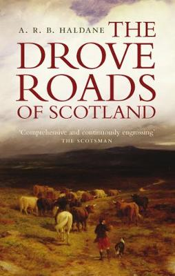 The Drove Roads of Scotland (Paperback)